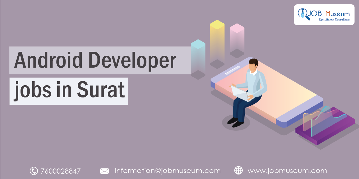 Android Developer Jobs in Surat for Freshers and Experienced