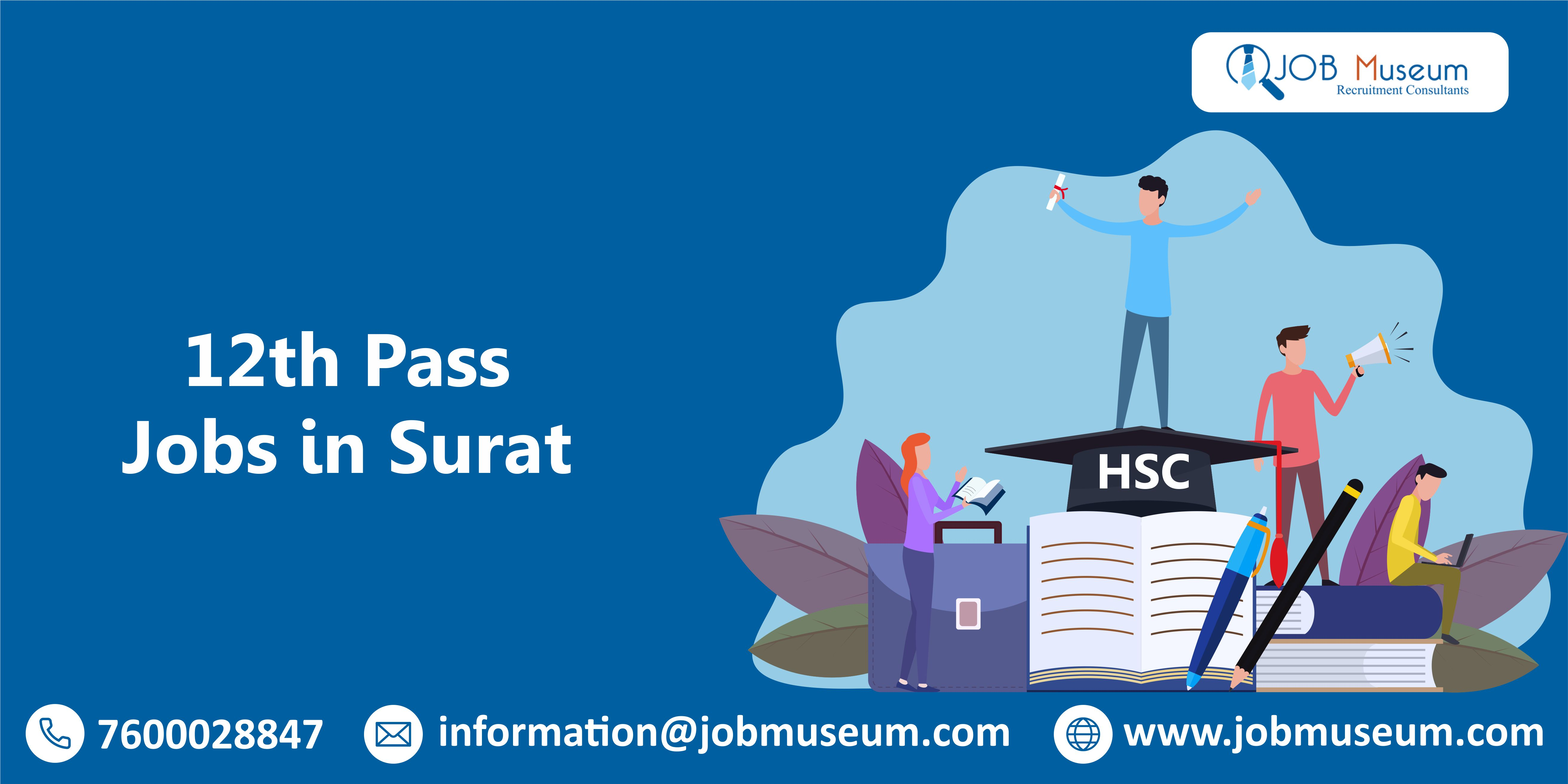 Job in Surat for 12th Pass for Part Time and Freshers