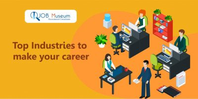Top Industries to Make Your Career