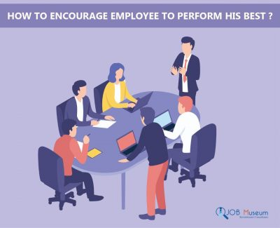 How to encourage employee to perform his best?