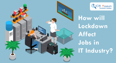 How will lock Down Affects Jobs in IT Industry