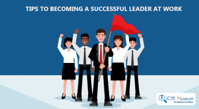 Tips to Becoming a Successful Leader at Work