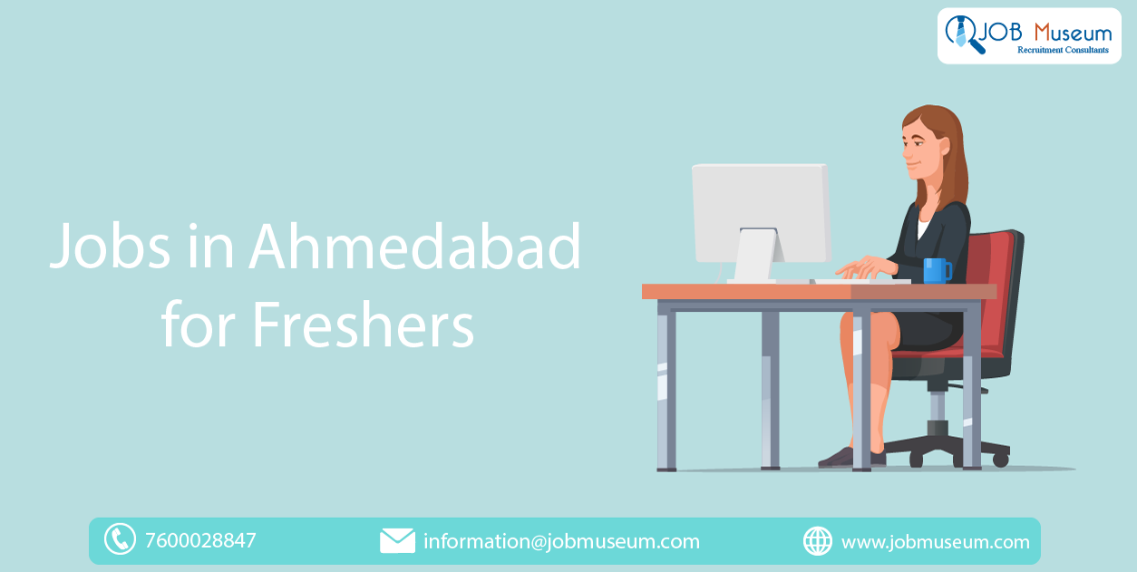 jobs in Ahmedabad for freshers