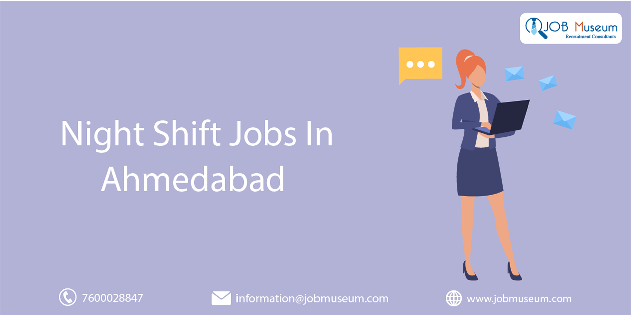 night shift jobs in ahmedabad