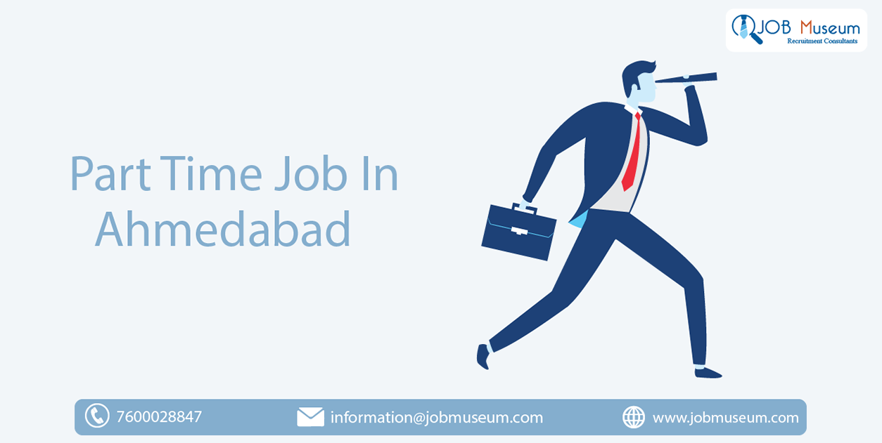 part time jobs in Ahmedabad