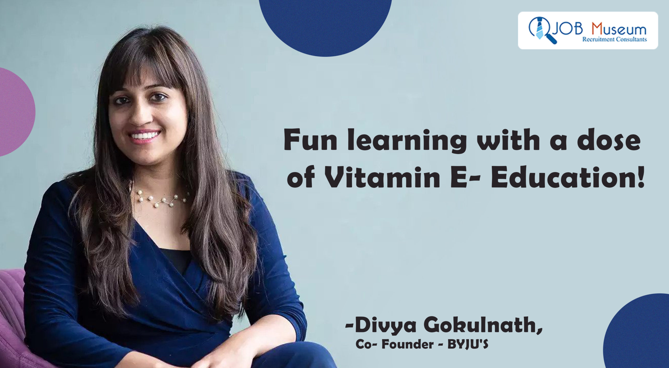 Fun learning with a dose of Vitamin E- Education