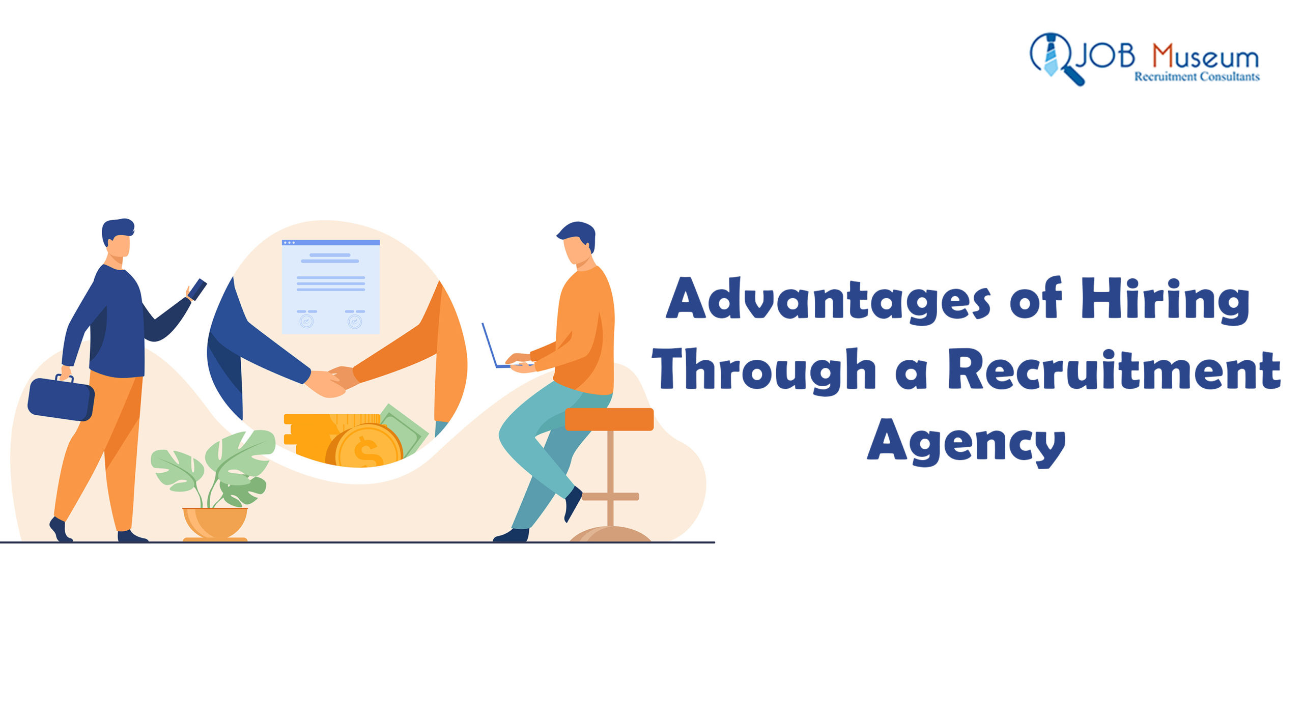 Advantages of Hiring Through a Recruitment Agency