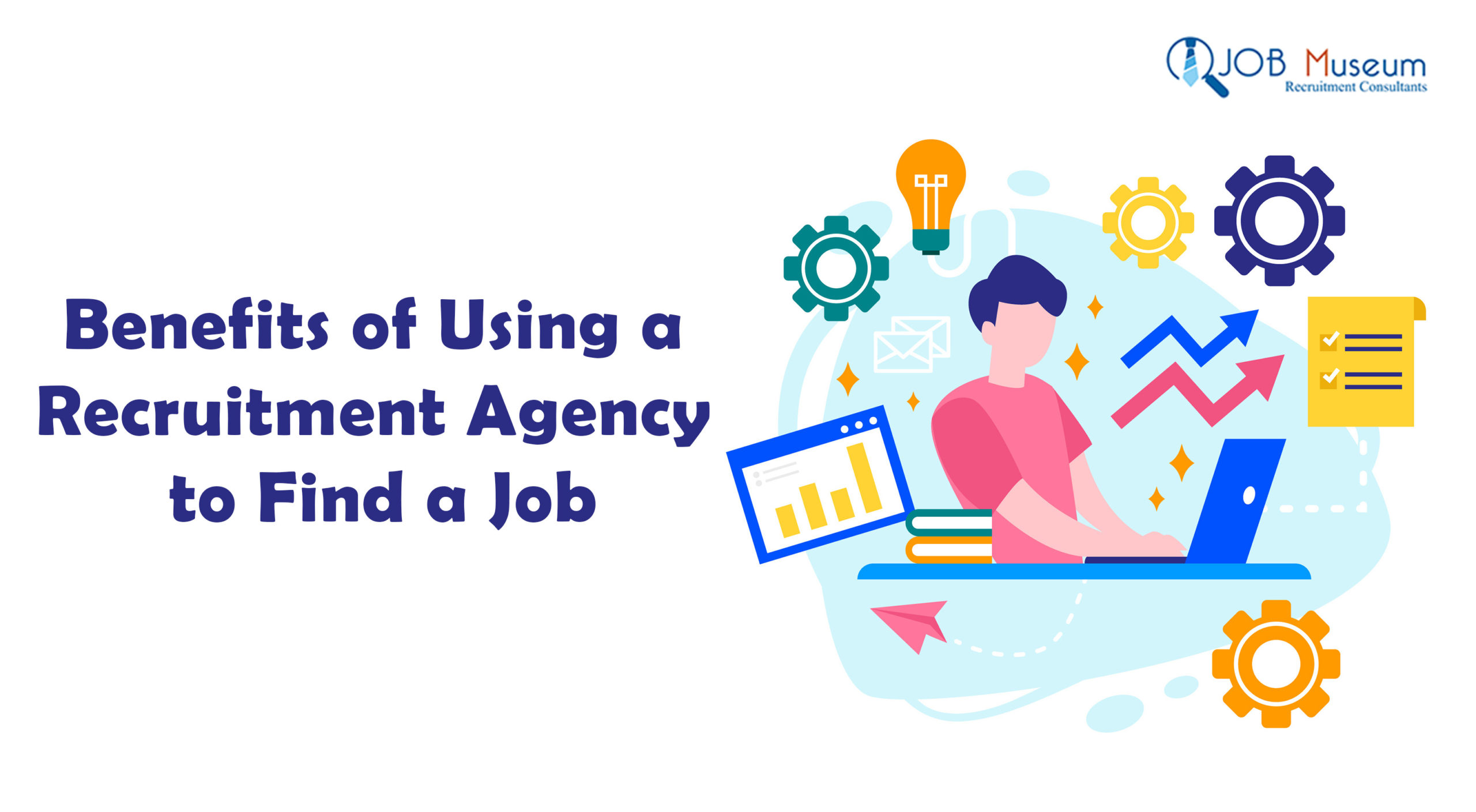 Benefits of Using a Recruitment Agency to Find a Job