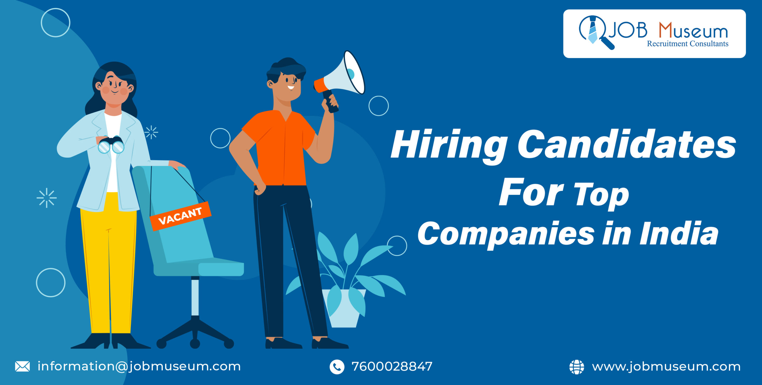 Job Museum Hiring Best Candidates for Top Companies in India - Hire Staff for your Company