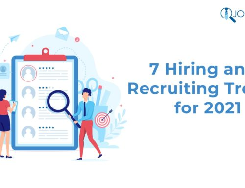 7 Hiring and Recruiting Trends for 2021
