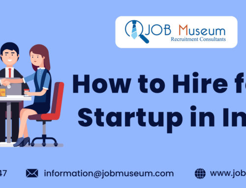 How to Hire for a Startup in India ?