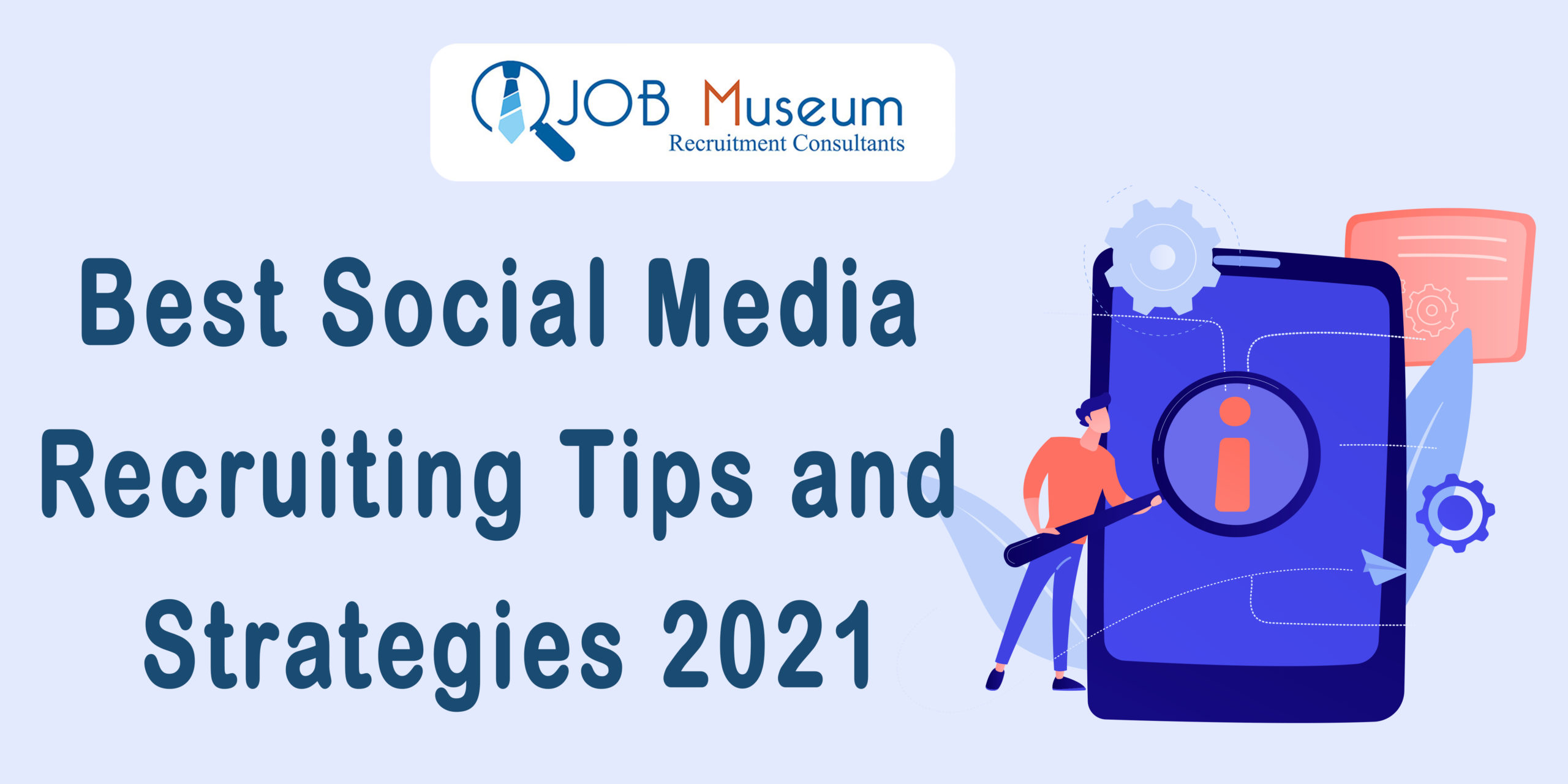 social media recruiting tips and strategy 2021