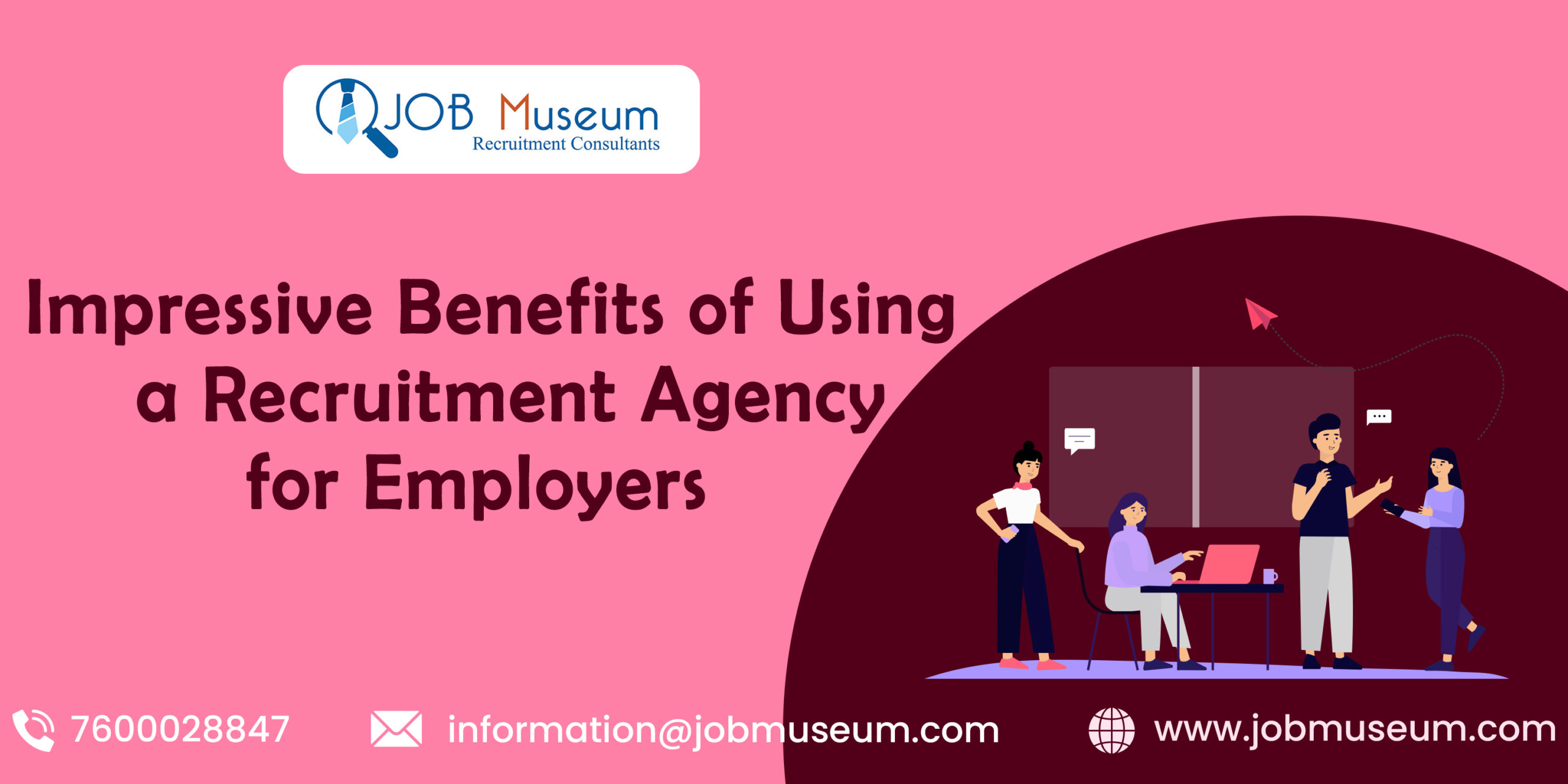 Impressive Benefits of Using a Recruitment Agency for Employers